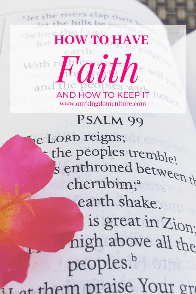 How to have faith