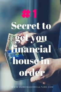 #1 Secret to get your financial house in order