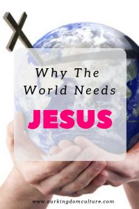 Why you need Jesus