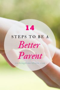 How to be better at parenting