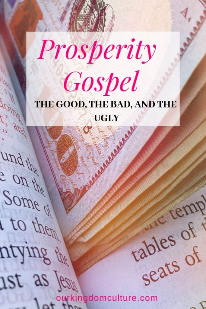 Prosperity Gospel, The Good, The Bad, and The Ugly