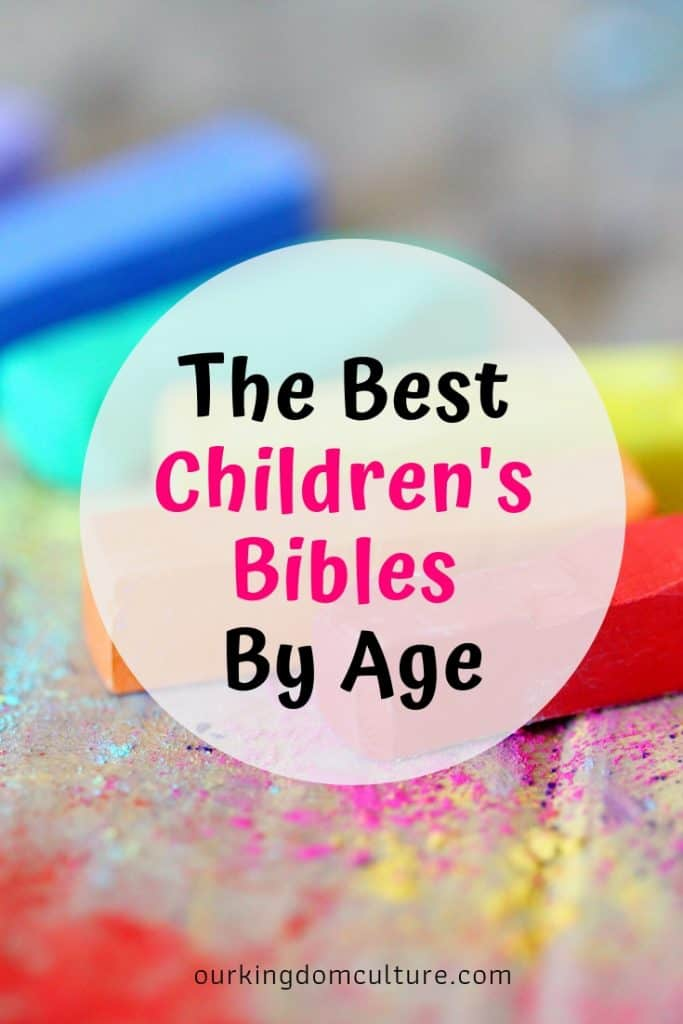 Best Children's Bibles By Age