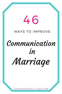 Ways to Improve Communication in your Marriage
