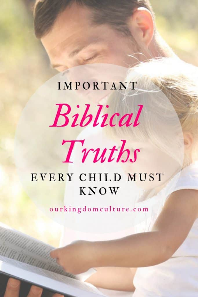 Important biblical truths every child must know