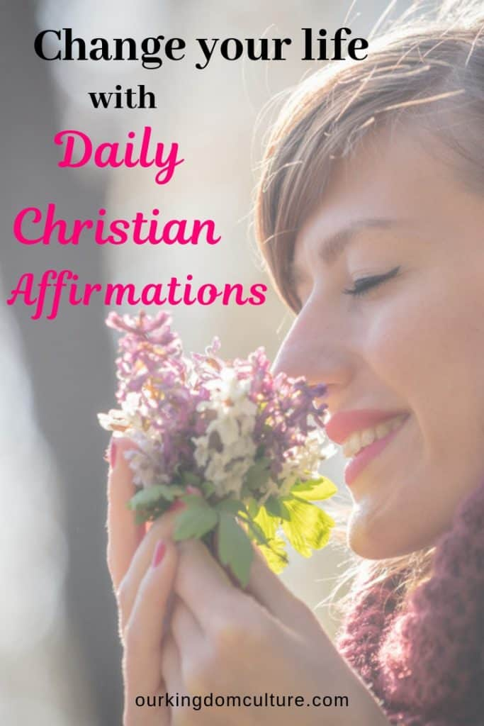 Your life won't change until you do. Change your life with these daily christian affirmations