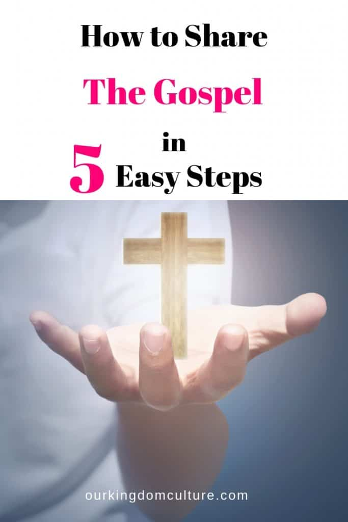 Sharing our faith is not hard. Learn the 5 easy steps that will help you share the gospel with the world.