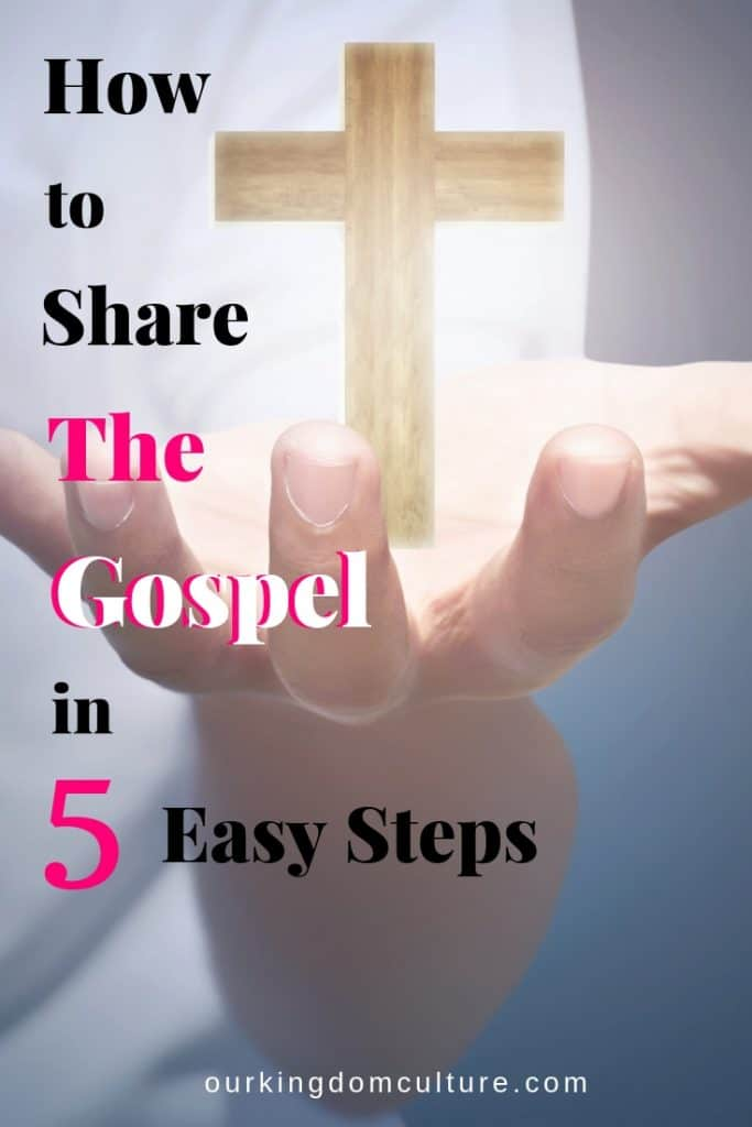 Learn how to Share the Gospel and share The Word of God with these 5 Easy Steps