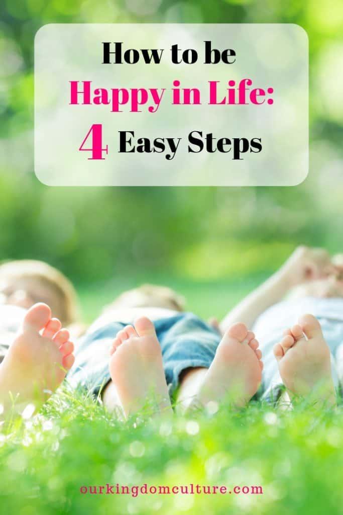We all want happiness in our lives. These 4 steps will help you become a happy person and live a better life.