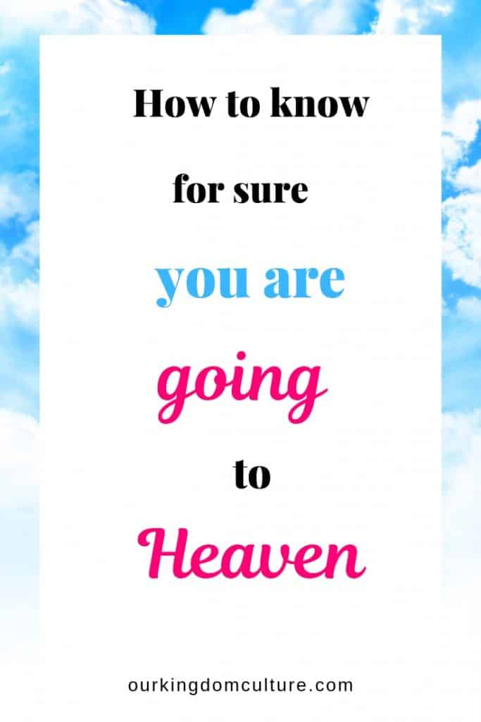 There is no need to be afraid of dying. There is a way for you to know for sure that you are going to heaven