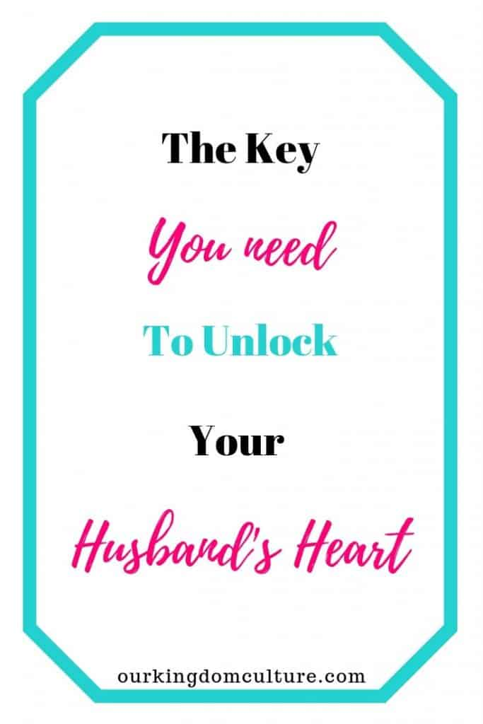 Do you know what is your husband's #1 need? Read more on the key that will unlock your husband's heart. #happymarriage