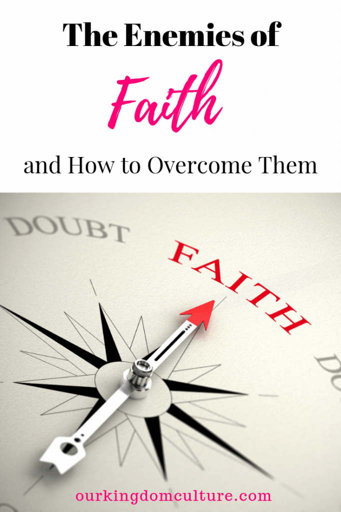Are struggling with your faith. Find out about the enemies of faith and how to overcome them. #faith, #enemiesoffaith, #christian#