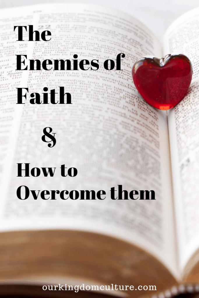 Know the enemies that keep you from walking by faith. #faith, #christian, #mnountainmovingfaith