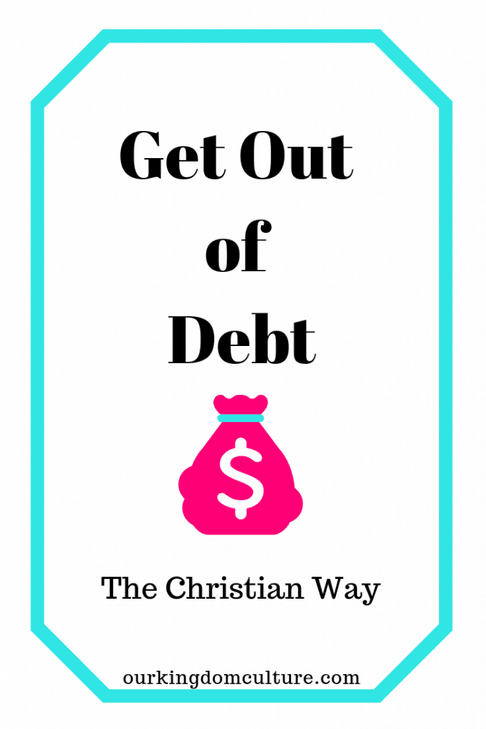Godly wisdom for your finances. Learn how to get out of debt in 9 simple steps. #getoutofdebt, #finances, #christianfinances