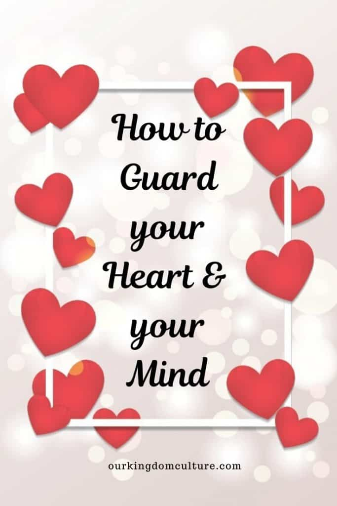 Guard your heart above all else, for it determines the course of your life. Come check out these 5 steps that will help you guard your heart and your mind. #christianliving, #heartandmind, #christian growth