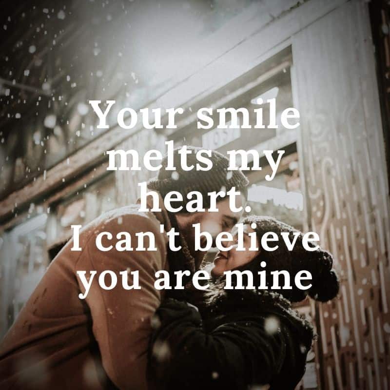 Your smile melts my heart love quote