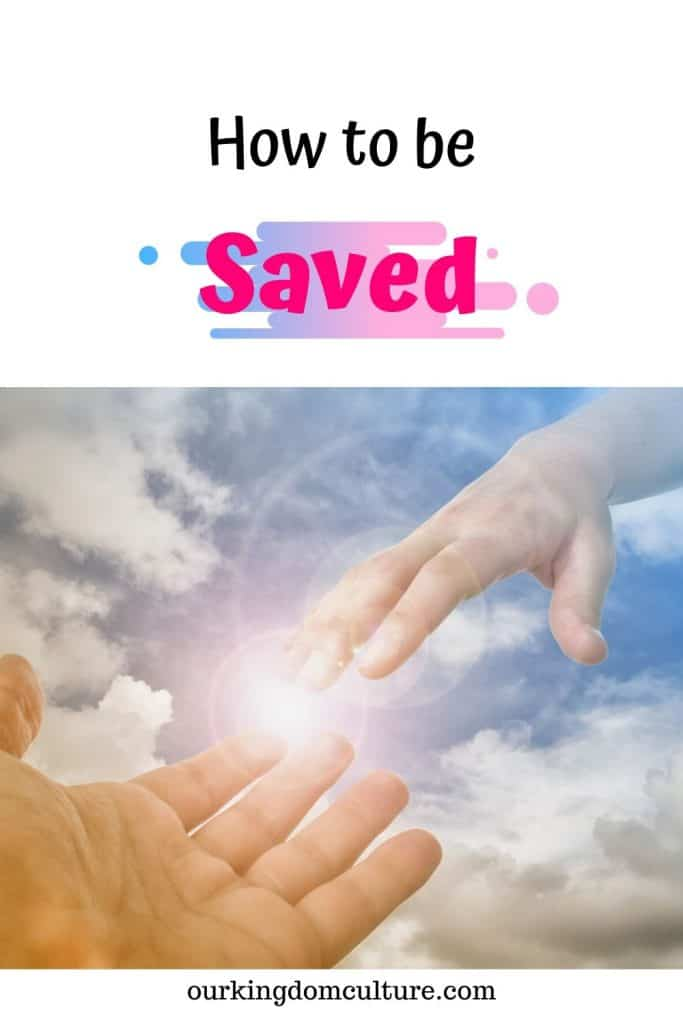 How to be saved. This post will answer the most common questions you may have about your salvation. Learn how to move from death to life. #faith, #salvation, #encouragment