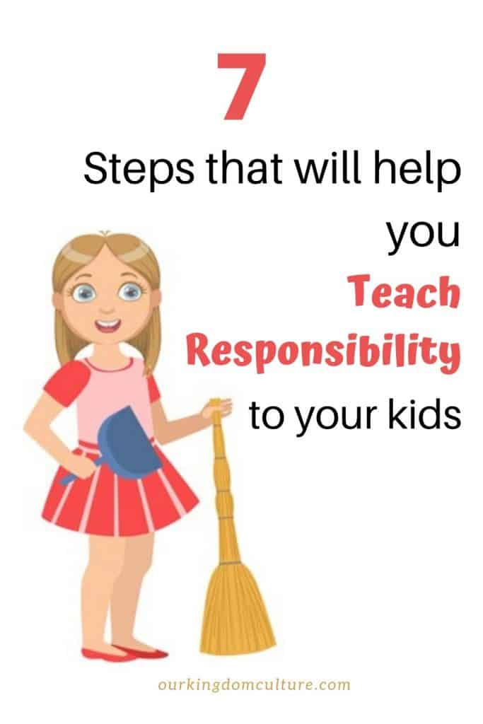 Build your kids' self-esteem and teach them responsibility at the same time with these 7 easy steps. #teachingresponsibility, #parenting, #christianparenting